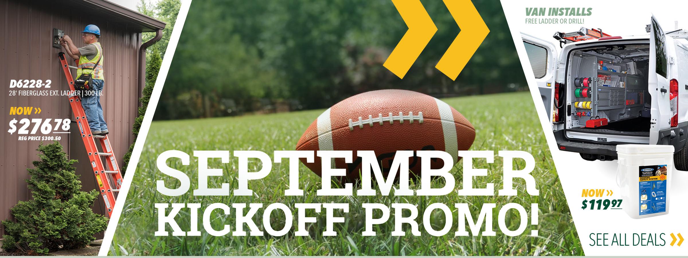 September Kickoff Promotions